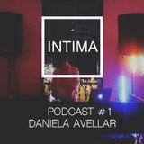 Intima Podcast #1 - Daniela Avellar