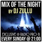 Radio Pro-B - Mix Of The Night by Dj Zullu (03.12.2015)
