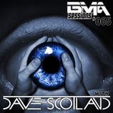 BMA Sessions ft. Dave Scotland #065