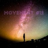 Movement #12