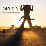 Parallells - Afrika Burn 2018 / Arkology