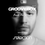 Groovebox - From The Streets April (Special Guest) Coqui Selection