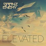 Granz Enemy pres. Gren's - Elevated