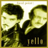 focal point : Yello