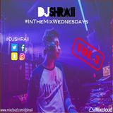 "@DJSHRAII  -  "" FRESH NEW MUSIC MIX "" (Vol.3) #InTheMixWednesdays"
