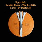 Upcycled: Soulful House - The Re-Edits