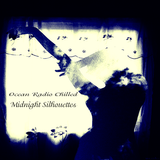 "Ocean Radio Chilled ""Midnight Silhouettes"" 8-26-18"