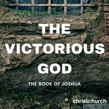 Talk 4 - The God who fights for you - Joshua 5-6