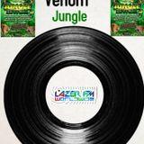 Venom's DnB & Jungle show live on www.lazerfmworldwide.com 16/09/18