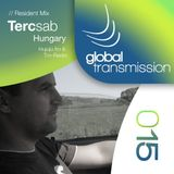 Global Transmission // Ep 015 || Resident: Tercsab (Hungary)