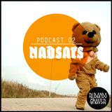 Nadsats @Sudando Graves podcast 02: Some sweaty People