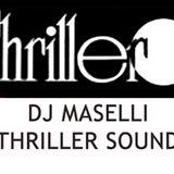DJ MASELLI - THRILLER SOUND