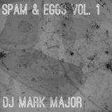 Spam & Eggs Vol.1 Live Mixtape