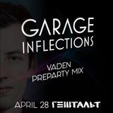 Vaden - Garage Inflections @ Gestalt PreParty Mix