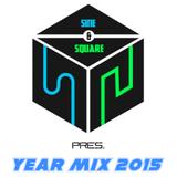 Sine & Square - Year Mix 2015