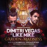 Dimitri Vegas & Like Mike - Garden of Madness 2018