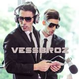 Electro Vessel with Vessbroz Episode 006