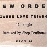 New Order - Bizarre Love Triangle [Shep Pettibone Remix]