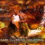 DJ Dark Machine-Dark Clubbing Industrial (Touched Fires OnThe Shore 2017)