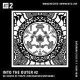 Into the Outer w/ House of Traps - 21st January 2017