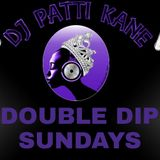 "DJ Patti Kane #227 Double Dip Sundays Edition 3 ""Pretty Music Extended"""