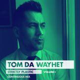 Strictly Plastic Volume 1
