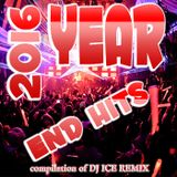 2016 Year End Hits by Dj ICE REMIX