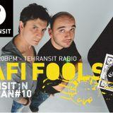 """Dafi Fools - """"Transit in Tehran"""" Mix session #10"""