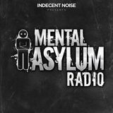 Indecent Noise - Mental Asylum Radio 095 (Alex Di Stefano Guestmix)
