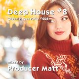 Deep House 8 - Global House Party No.208 mix