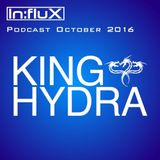 In:flux Podcasts #026 - King Hydra (Oct '16)