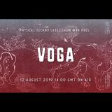 Physical Techno Label Show #44 pres Voga