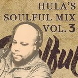 Hula's Soulful Mix Vol.3