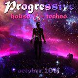 Progressive House & Techno , October 2015