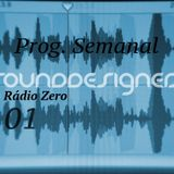Weekly Radio Show SoundDesigners 01 @ Radio Zero with Pedro Pereira