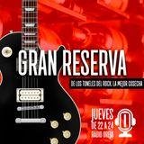 GRAN RESERVA - 056 - 21-12-2017 JUEVES DE 22 A 00 POR WWW.RADIOOREJA.COM