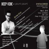 Aoki Takamasa @ Deep Vibe - Club Mago Nagoya - 02.03.2018