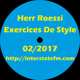 Herr Roessi's Exercices De Style February'17