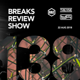 BRS138 - Yreane & Burjuy - Breaks Review Show @ BBZRS (22 Aug 2018)