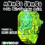 Mumbo Jumbo's 6th Birthday (Steve Austin Mix): 2014