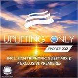 Ori Uplift - Uplifting Only 232 (incl. Rich Triphonic Guestmix) (July 20, 2017)