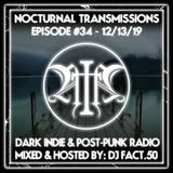 Nocturnal Transmissions Radio: Dark Indie & Post-Punk (Episode #34)