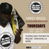 MikeyBiggs/BloodBrothers Sound/Reggae Dancehall & More [Bloodline Radio] [Full Show] [17/3/2016]