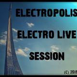 Electropolis Electro Live Session 2016