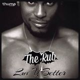 Rub Radio - Luv U Better Mix