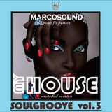 """""""MY HOUSE """" - SOULGROOVE vol.3 -  19 MARCH 2k18"""