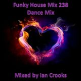 Funky House Mix 238 (Dance Mix)