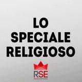 Lo Speciale Religioso - 03-03-2017 - QUARESIMA E CONVERSIONE