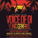 Voice Of Di Yung General [Easter Weekend Edition] Mixed By DJ Krysis