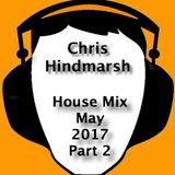 House Mix May 2017 - Part 2